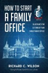 How to Start a Family Office